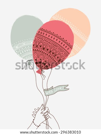 Cute illustration with hands holding the balloons. With love! Can be used for wedding or birthday invitation and decoration - stock vector