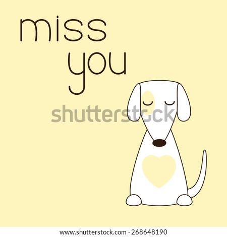 Cute jack russel terrier sits with his eyes closed. Lettering miss you. Concept of love, loneliness and devotion - stock vector