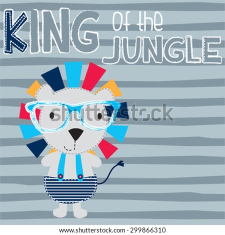 cute lion cartoon, king of the jungle, T-shirt design vector illustration - stock vector