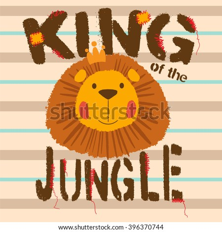 Cute Lion. King of the jungle. Slogan and animal vector illustration. Print design for jersey fabric. - stock vector