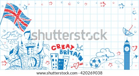 Cute lovely hand drawn doodle ink cartoon poster with Great Britain flag, castle, Big Ben on the paper sheet. Tourism vector background with empty space. Horizontal sticker, bookmark - stock vector