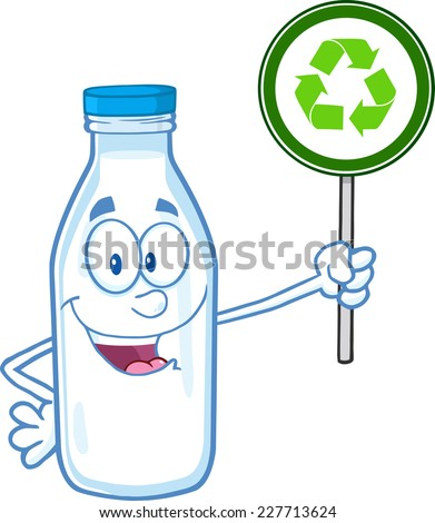 Cute Milk Bottle Character Holding A Recycle Sign. Vector Illustration Isolated On White Background - stock vector