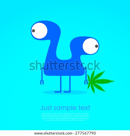 Cute monster with marijuana leaf in hand. Vector illustration - stock vector