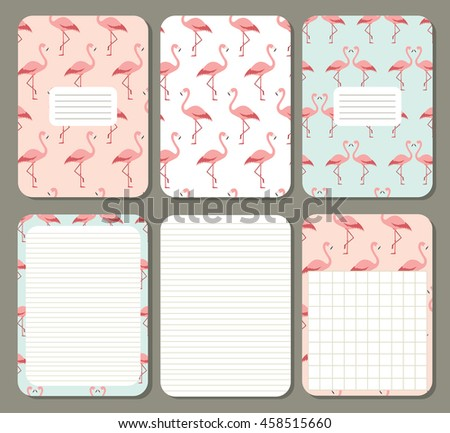 Cute pages for notes with  flamingos. Notebooks, decals, diary, cards, school accessories. Cute design with seamless patterns.  - stock vector