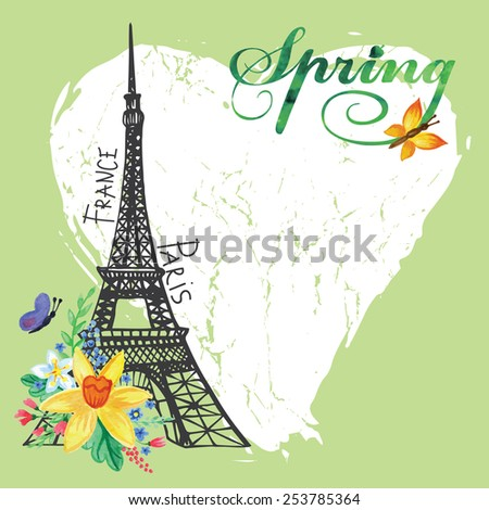 Cute Paris spring  Card.Eiffel tower,watercolor spring flowers,grunge heart.Hand drawn doodle sketchy,watercolor decor.Room for text.Vintage Vector background - stock vector