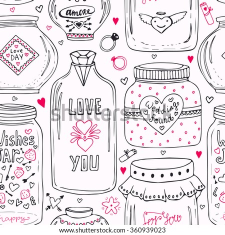 Cute pattern with doodle sweet  mason jars. Valentines seamless background. Vector wishes jar with lettering. Love day hipster print
