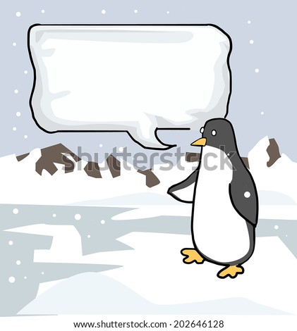 Cute Penguin with a speech bubble, in a arctic landscape, vector illustration - stock vector