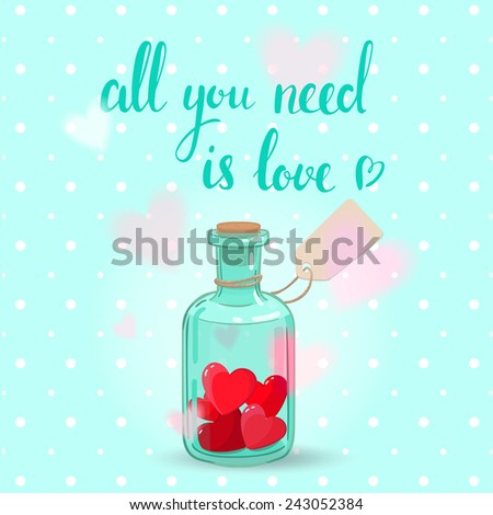 Cute romantic card can be used as greeting card,invitation card for wedding,valentine's day and other holiday. Vintage bottle full of red heart with label. Nice calligraphic handwriting love message  - stock vector