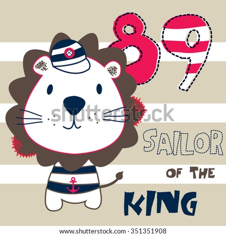 cute sailor lion, sailor of the king vector illustration - stock vector