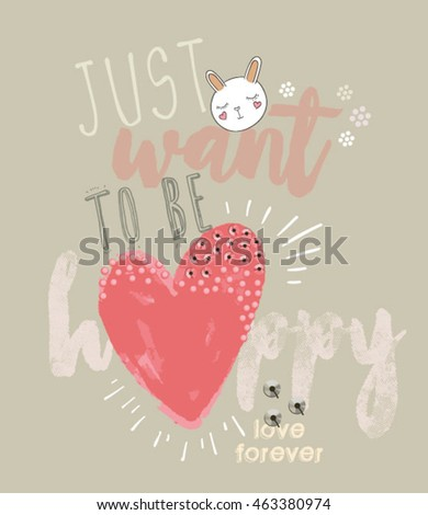 cute slogan with heart and bunny