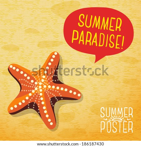 Cute summer poster - ocean starfish on the beach, with speech bubble for your text. Vector.
