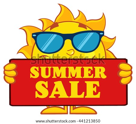 Cute Sun Cartoon Mascot Character With Sunglasses Holding A Sign With Text Summer Sale. Vector Illustration Isolated On White Background - stock vector