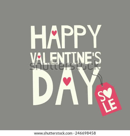 Cute typographic design for St. Valentine's Day sale. Happy Valentine's Day with a pink sale tag. - stock vector