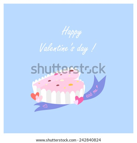 Cute Valentines Day card with cute little cake. Vector illustration. - stock vector