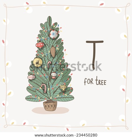 Cute vector Alphabet Christmas. Letter T - tree - stock vector