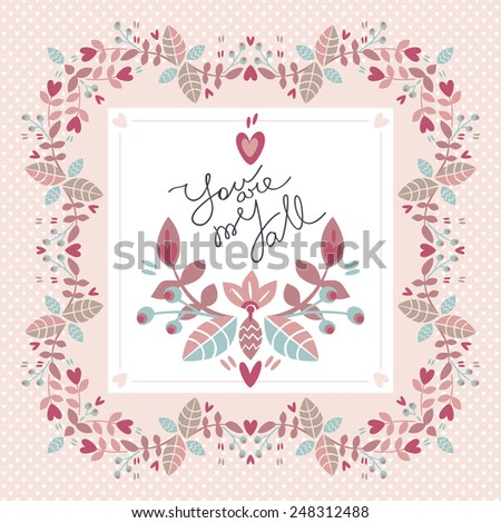 Cute vector floral frame with hearts. Valentine's day card with a declaration of love - stock vector