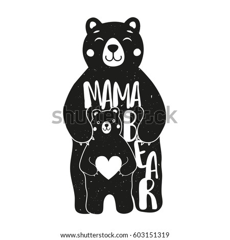Cute Vector Typography Poster With Mother Bear And Baby Holding White Heart Illustration Lettering