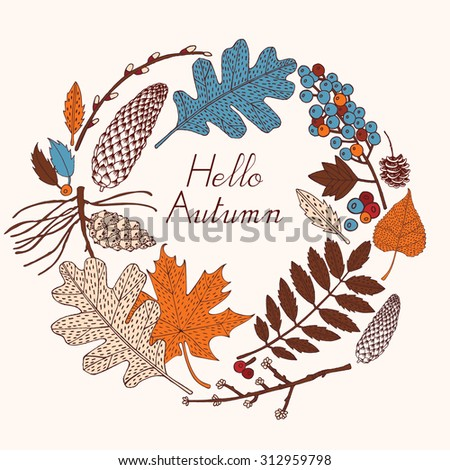 Cute vintage card in autumn colors with leaves and pine cones. Vector illustration.