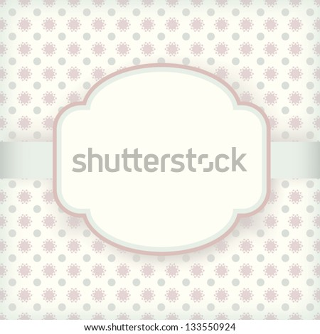 Cute vintage invitation card with pattern background and label, for wedding, anniversary, Valentine's day, birthday, baby shower or other celebration - stock vector