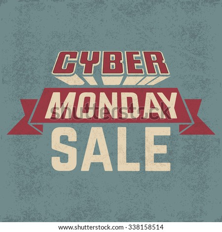 Cyber Monday Sale design on grunge background. Vector Illustration. - stock vector