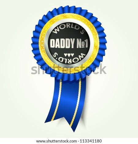 daddy no 1 - stock vector