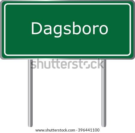 Dagsboro , Delaware , road sign green vector illustration, road table, USA city - stock vector