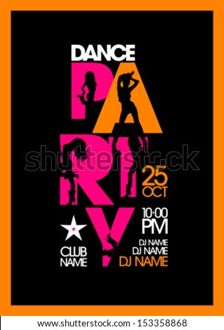 Dance party design template with fashion girls silhouettes. - stock vector