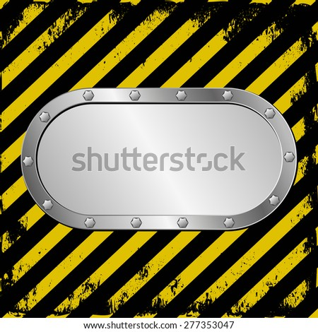 danger background and metal plaque