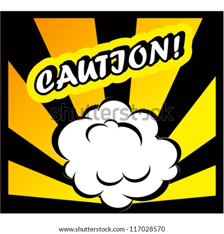 Danger Comic book background Caution! sign Card Pop Art office stamp with the word Caution - stock vector
