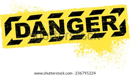 Danger grunge decor - stock vector
