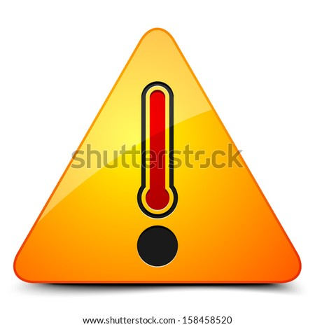 Danger Hot temperature sign - stock vector