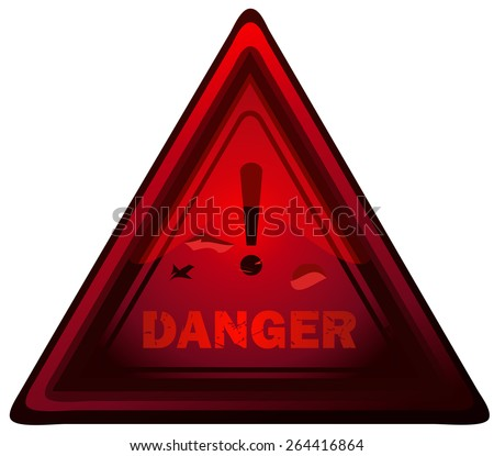 Danger Red Triangular Glossy Sign, Vector Illustration isolated on White Background. - stock vector