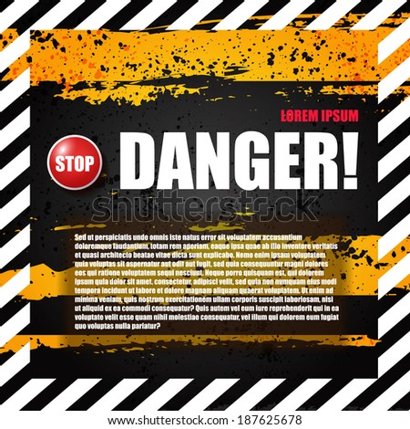 Danger sign banner with warning text & stop button. - stock vector