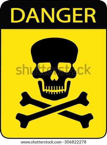 Danger sign with skull symbol - stock vector