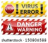 Danger virus warning and danger banner. Isolated, multicolor version on white background. - stock