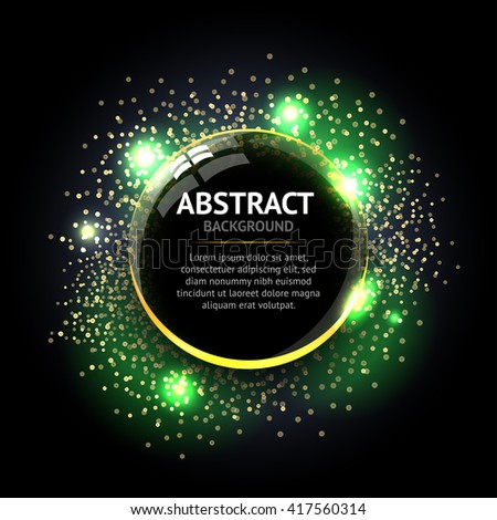 Dark green Abstract ring background. Metal chrome shine round frame with light circles and spark light effect. Vector sparkling glowing stainless steel cover. Space for your message. - stock vector