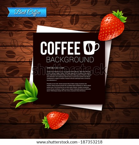 Dark paper note with place for Your text. Burnt wooden background with coffee beans. Vector image.  - stock vector