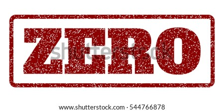 Dark Red rubber seal stamp with Zero text. Vector tag inside rounded rectangular shape. Grunge design and dirty texture for watermark labels. Horisontal sticker on a white background.