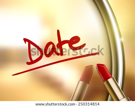 date words written by red lipstick on glossy mirror  - stock vector