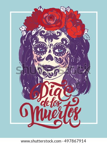 Day of the Dead greeting poster with beautiful girl in wreath and holiday make up