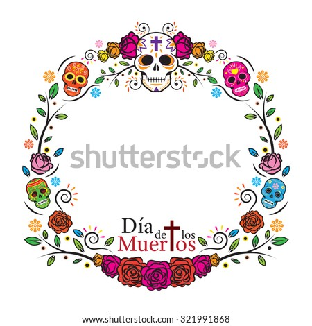 Day of the Dead Skulls Frame, with Roses, Round, Circle Shape - stock vector