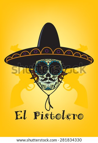 Dead gunman.Mexican sugar skull with sombrero and mustache  - stock vector