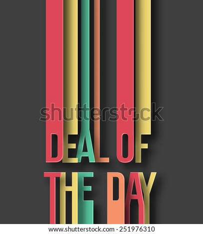 Deal of the day paper cut on abstract background with drop shadows. Vector illustration. - stock vector