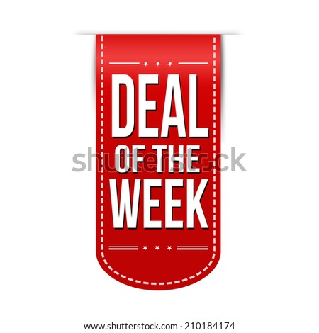 Deal of the week banner design over a white background, vector illustration - stock vector