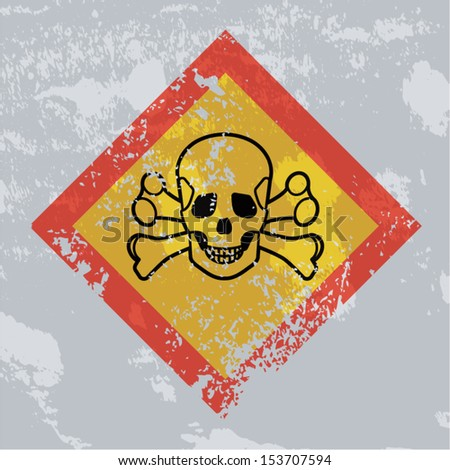 Death hazard grunge sign. Acute toxicity. - stock vector