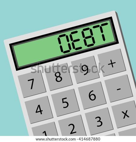 DEBT calculator calculating machine. Flat design business financial marketing banking concept cartoon illustration. - stock vector