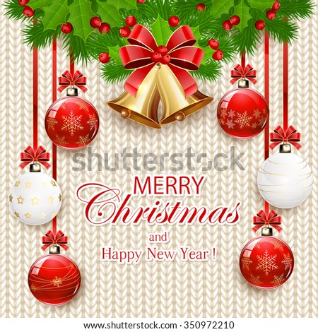 Decorations with Christmas balls, golden bells with red bow, holly berry, and fir tree branches on white knitted pattern, illustration. - stock vector