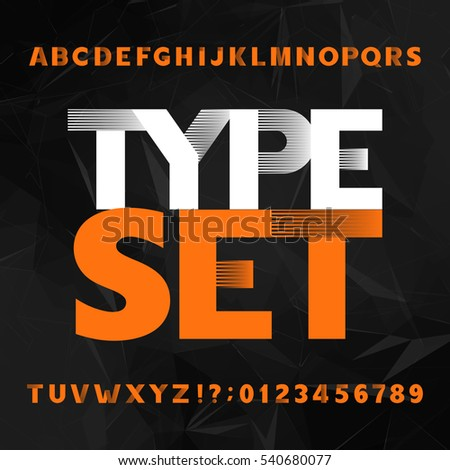 Decorative alphabet typeface. Bold type letters and numbers on a polygonal background. Vector font for headlines, posters, logos etc.