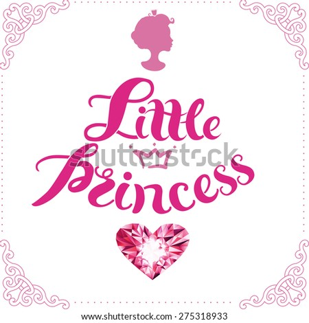 "Decorative hand drawn lettering ""Little princess"""