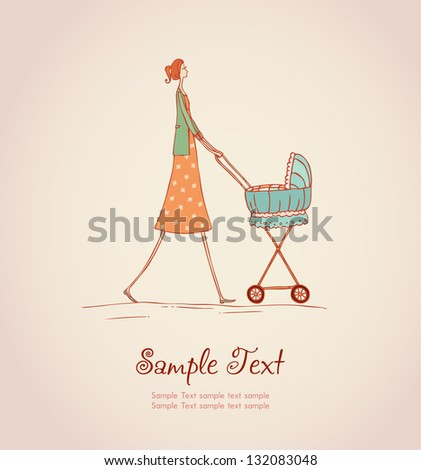 Decorative illustrated background with image of young mother walking with her baby in baby carriage. Hand drawn illustration and place for your text, template for design, decoration, scrapbooking - stock vector